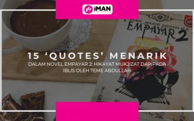 15 'Quotes' Menarik Dalam Novel Empayar 2 : Hikayat Mukjizat Daripada Iblis Oleh Teme Abdullah