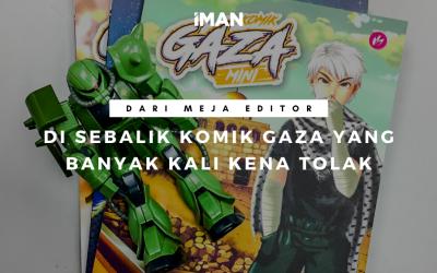 Di Sebalik Komik Gaza Yang Banyak Kali Kena Tolak