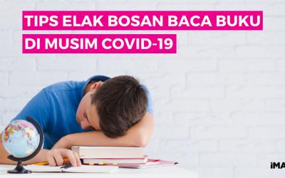 Tips Elak Bosan Baca Buku Di Musim COVID-19